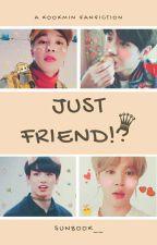 Just Friend!? [KookMin]✔ by Sunbook__