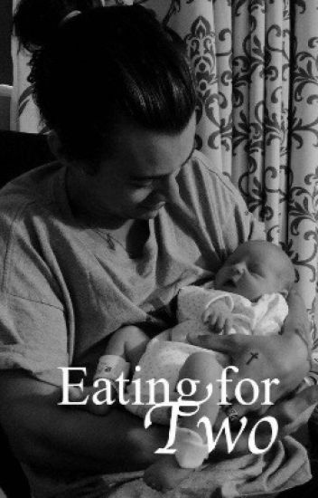 Eating for two - a harry styles fanfiction