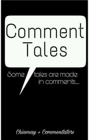 Comment Tales by cchinu