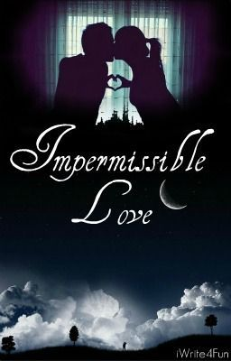 Impermissible Love (Student/Teacher Relationship!) *Sequel* (ON HOLD)DO NOT READ
