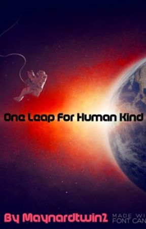 One Leap For Human Kind by Maynardtwin2
