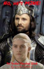 No, he's MINE! (Legolas x Aragorn one shot/slash) by mochalattebex