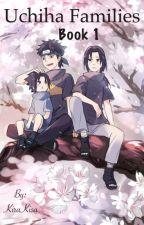 Uchiha families by KiraKisa