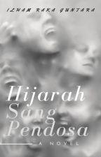 HIJRAH SANG PENDOSA by IlhamRakaGuntara