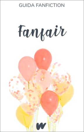 「 Guida Fanfiction › Fanfair 」 by FanfictionIT