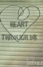 Heart Through Ink by SeoGracee