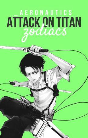 ⚯ attack on titan zodiacs by _aeronautics