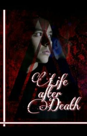 Life after Death by CecePenguin