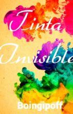Tinta Invisible. by Boingipoff