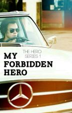 My Forbidden Hero || Larry by dontgrowupp