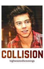 collision // harry styles au by highwaistedhemmings