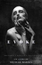 Evoke by Nycko1234