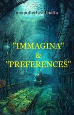 """""""IMMAGINA"""" by unapotterheadmatta"""