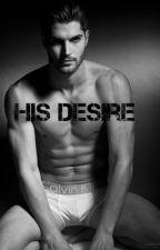 His Desire by Burning_phoenixx