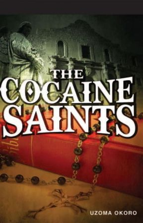 Uzoma Okoro: The Cocaine Saints by haveavoice