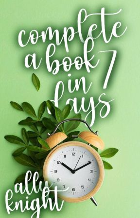 How to Write a Book in One Week by greysons_girl