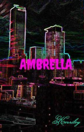 AMBRELLA by Kerriley