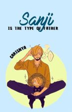 Sanji is the type of father/Sanji es el tipo de padre. by carisnya