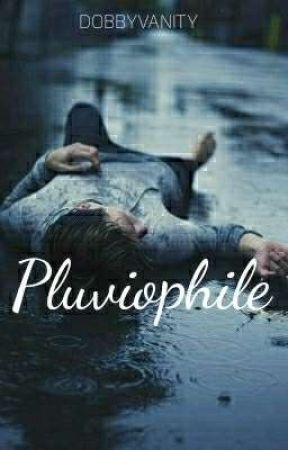 Pluviophile ° PHAN by dobbyvanity