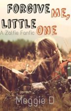 Forgive Me, Little One | Zalfie Au Punk | by _trueblood20
