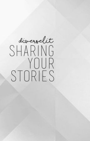Sharing Your Stories by DiverseLit