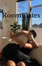 Roommates. {Book 1} by Joshinaaa