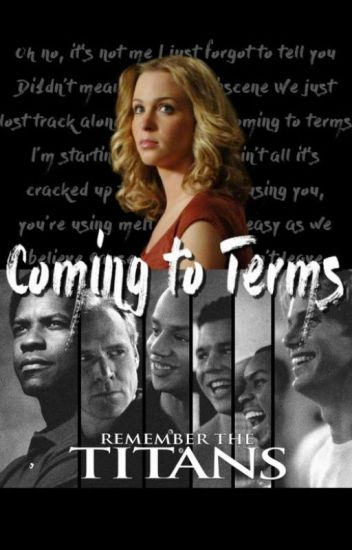 Coming to Terms [Remember the Titans] ↠ G. Bertier