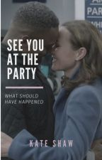 See You At The Party by kateelizabethshaw