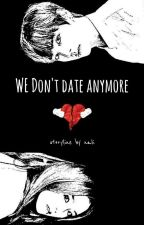 We Don't Date Anymore | VRene by nali_kr