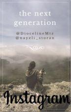 Instagram: The Next Generation by DiocelineMtz
