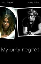 My only regret ( Harry Styles ) by LeyaMani