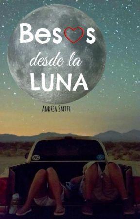 Besos desde la Luna by AndreaSmithh