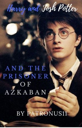 Harry And Josh Potter And The Prisoner Of Azkaban by breakfaststory