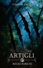 ARTIGLI - BACIO RUBATO by LadyPrudence