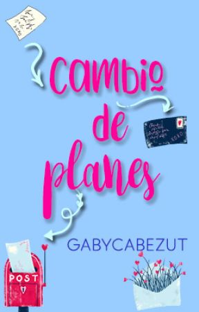 Cambio de Planes by gabycabezut
