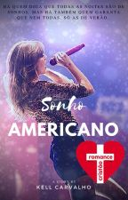 Sonho Americano by kells2Carvalho