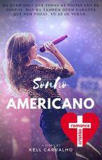 Sonho Americano by KellCarvalho2