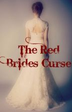 The Red Brides Curse by Saffy-Anna