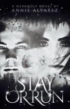 Stay or Run by pinkyrosejem