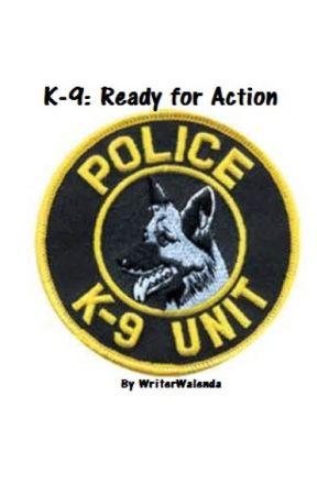 K-9: The Beginning by OfficerWalenda