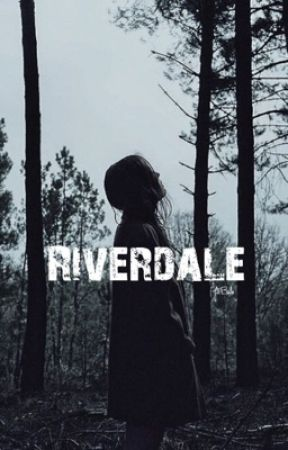 RIVERDALE ❦ requested by J2Babe
