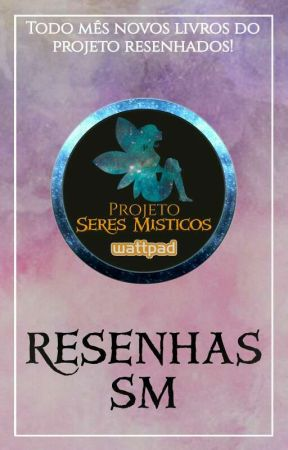 Resenhas SM by SeresMisticos