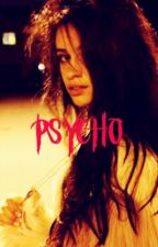 Psycho by SunMoon_CamRen