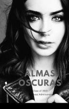 Almas Oscuras by Ye_362