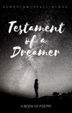 Testament of a Dreamer by AsWeSlowlyFallinLove