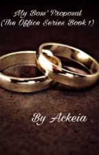 My Boss' Proposal (Book 1) by Adamma