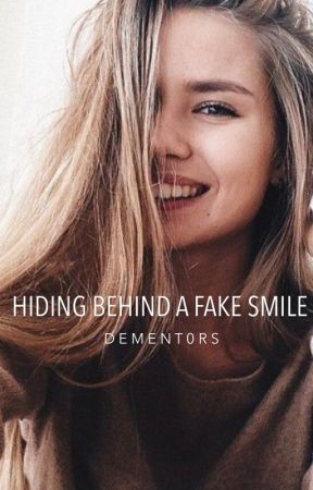 Hiding Behind A Fake Smile | ongoing by dement0rs