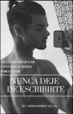 Nunca Deje De Escribirte. || 3ra Temporada de CPE || Abraham Mateo by AbrahamerVillal
