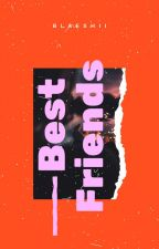 Best Friends || Kang Daniel by blaeshii