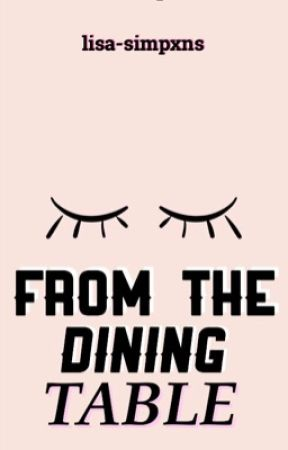 From the dining table  by lisa-simpxns